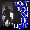 calliopes_pen: (dirkdigital Don't turn on light MST3K)