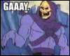 "skellaxinscruples: limp wristed skeletor yelling ""gaaaaaay."" (gaaaaaay.)"