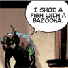 baronjanus: (Marvel - shot a fish with a bazooka)