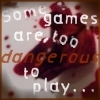 "sweetmusic_27: ""Some games are too dangerous to play"" displayed over rose petals and blood (Dangerous Games)"