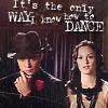 lareinenoire: (Only Way to Dance)