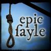lareinenoire: (Epic Fayle)