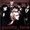 gazette_fans: (Default)