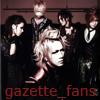 gazette_fans: (Default)