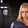 "kaydeefalls: turnleft!rose is fierce in front of TARDIS: ""further to fly"" (further to fly)"