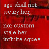 "sholio: Text: ""Age shall not weary her, nor custom stale her infinite squee"" (Infinite Squee)"