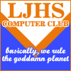 "azurelunatic: ""LJHS Computer Club: basically, we rule the goddamn planet"" (LJHS computer)"