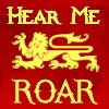rusty_halo: (asoiaf: lannister: hear me roar)
