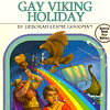 "prodigy: A parody Choose Your Own Adventure book cover with the title ""Gay Viking Holiday."" (forget miguel??)"