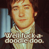"""prodigy: Mr Darcy from 2005 film, caption """"well fuck a doodle do."""" (well fuck-a-doodle-doo.)"""