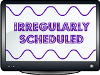 irregularlyscheduledviews: (irregularly scheduled viewing)
