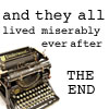 musyc: Text: And they lived miserably ever after (Other: Miserably)