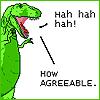 jarsy: (t-rex agrees)