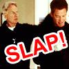 mrwubbles: (NCIS Oh slap!)