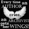alyse: (archive - living to make authors cry)