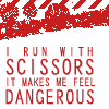 thegrrlgeek: (Run with Scissors)