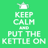 "tardis_stowaway: picture of tea kettle, text reads ""keep calm and put the kettle on"" (keep calm put kettle on)"