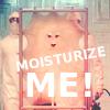 ivycakes: (Moisturize Me!)