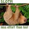 pensnest: Dangling sloth, caption SLOTH, less effort than lust (Sloth)