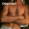 thothmes: Fit toned, naked, torso of R.D.A.  Legend: Objectify?  Me? (Objectify?  Me?)