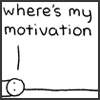 terabient: 'where's my motivation' (PFSC: Motivation)