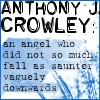 anyssia: (go-crowley saunter downwards)