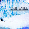 "lorax: The Wall Is Cold (GoT - The North ""The Wall"")"