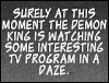 octopedingenue: Surely at this moment the Demon King is watching some interesting TV program in a daze. (demon king tv)