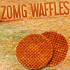 "arethinn: round waffles with text ""ZOMG waffles"" (weird (zomg waffles))"