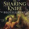 kd5mdk: (The Sharing Knife: Beguilement)