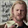 tsukinofaerii: Thor sadly without coffee (Thor: But why is the coffee gone?)