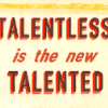 danilicious: (talentless is the new talented)