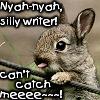 plotbunnyattack: (Bunnies taunt me)