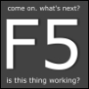 jenett: Come on, what's next. f5 . Is this thing working? (refresh)