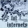 sofiaviolet: lol internets (lol internets)
