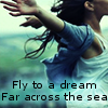 xtasax: (fly to a dream)