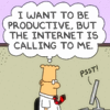 "sylleptic: Dilbert, thinking: ""I want to be productive, but the internet is calling to me.""  Monitor: ""Psst!"" (comics; Dilbert; internet calling)"