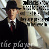 "kaydeefalls: magneto as player: ""audiences know what to expect, and that is all that they are prepared to believe in."" (the player)"