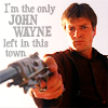 "damkianna: A cap of Mal from Firefly, with accompanying text: ""I'm the only John Wayne left in this town."" (I'm the only John Wayne left.)"