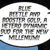 bumblebeeb: (Booster: hetero dynamic duo, Booster: totally straight.)