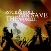 "theladyscribe: Silhouette of raised hands and text ""rock and roll can save the world"" (rock and roll can save the world)"