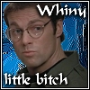 winterhart: (whiny little bitch)