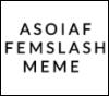 asoiaffemslashmeme: (pic#8566360)