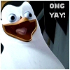 "yvi: Penguin from Madagascar, text: ""OMG YAY!"" (Penguin -- OMG YAY)"