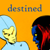 "lilacsigil: John Byrne art of Destiny and Mystique, caption ""Destined"" (destiny mystique)"
