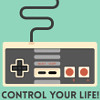 "ramonaforever: Nintendo controller with text ""control your life."" (control your life)"
