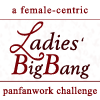"ladiesbigbangmod: ""ladiesbigbang: a female-centric panfanwork big bang challenge."" (Default)"