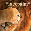 elmyraemilie: (Misc: facepalm lion)