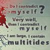 wanderlustlover: (Poetry: I Contain Multitudes - Ruuger)