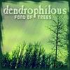 dendrophilous: dendrophilous = fond of trees (Default)